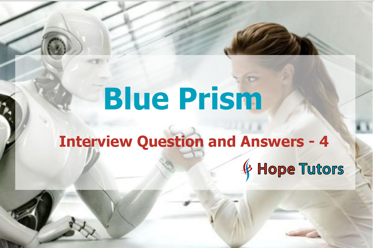 blue prism interview questions with answers 4